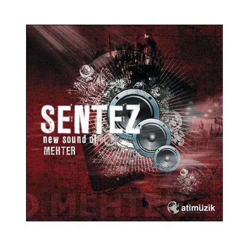 Sentez - New Sound Of Mehter