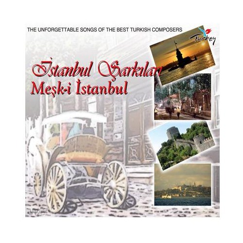 İstanbul Şarkıları Meşk-i İstanbul