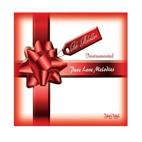 Aşk Melodileri / Pure Love Melodies