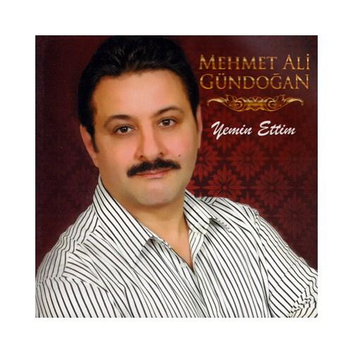 Mehmet Ali Gündoğan - Yemin Ettim