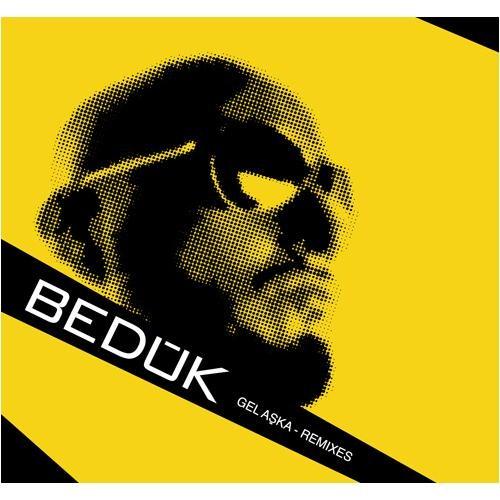 Bedük - Gel Aşka-Remixes
