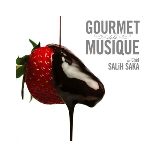 Salih Saka - Gourmet De La Musıque