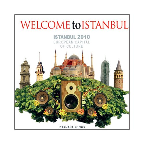 Welcome To Istanbul - İstanbul 2010