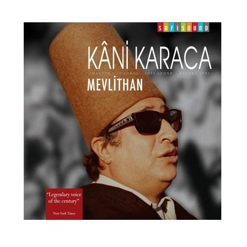 Kani Karaca - Mevlithan