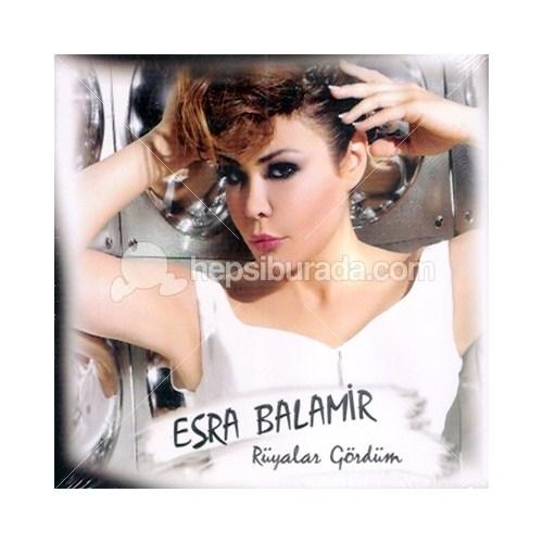 Esra Balamir - Rüyalar Gördüm