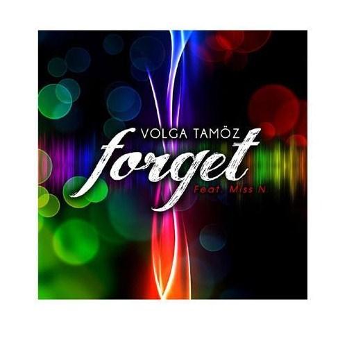 Volga Tamöz - Forget Feat. Miss N