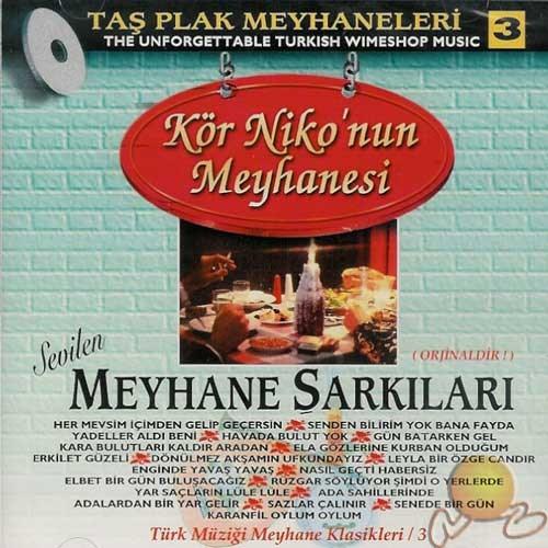 Meyhane Şarkıları 3 (kör Niko Nun Meyhanesi) (cd)