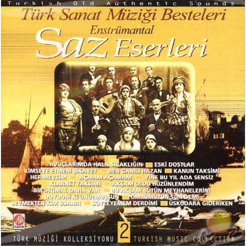 Türk Müziği Koleksiyonu Saz Eserleri 2