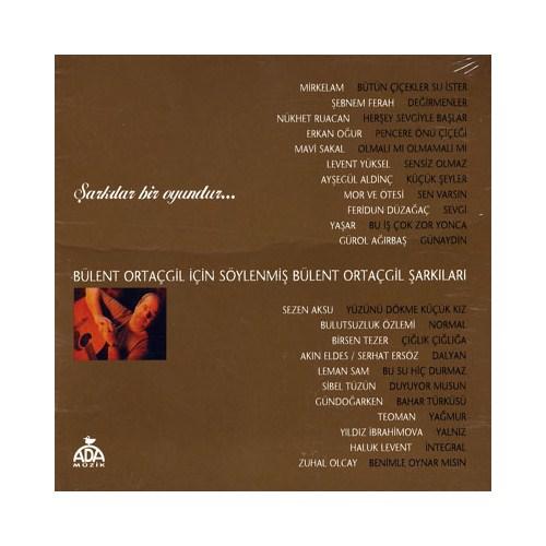 Bülent Ortaçgil - Şarkılar Bir Oyundur CD