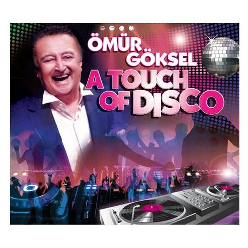 Ömür Göksel - A Touch Of Disco