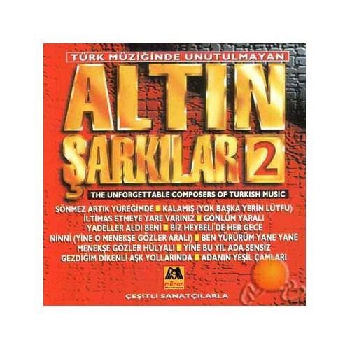 Türk Müziğinde Unutulmayan Altın Şarkılar 2 (milhan)