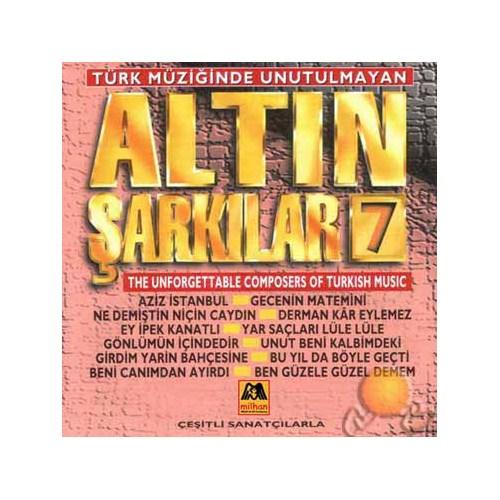 Türk Müziğinde Unutulmayan Altın Şarkılar 7 (milhan)