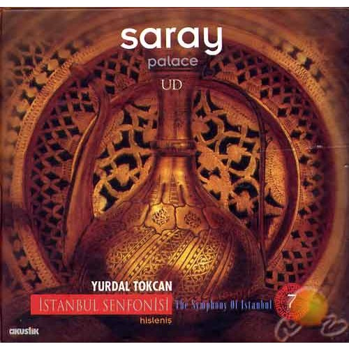 İstanbul Senfonisi 7: Saray - Yurdal Tokcan