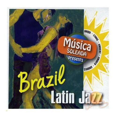 Musica Soleada Present - BraZil Latın Jazz