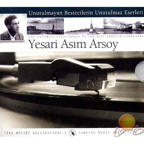 Türk Müziği Koleksiyonu 1 Yesari Asım Arsoy