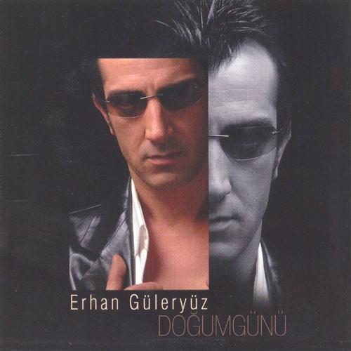 Erhan Güleryüz / Doğumgünü