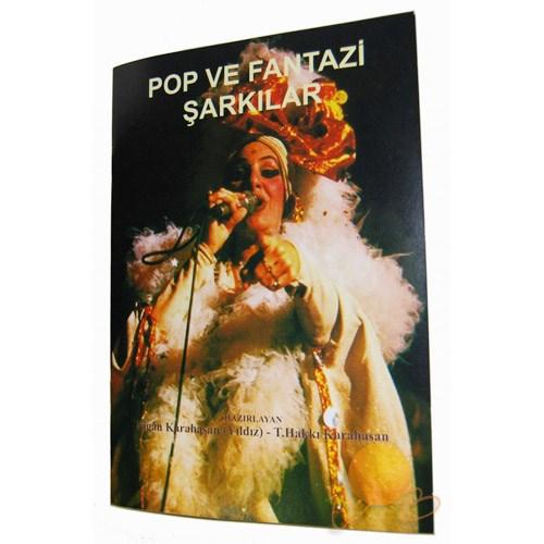 Pop Ve Fantezi Şarkılar