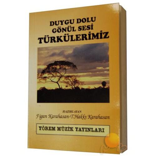 Duygu Dolu Gönül Sesi Türkülerimiz