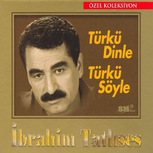 İbrahim Tatlıses - Türkü Dinle Türkü Söyle Özel Koleksiyon