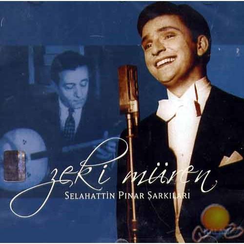 Selahattin Pınar Şarkıları (zeki Müren)