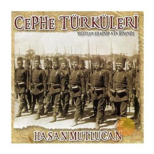 Hasan Mutlucan - Cephe Türküleri