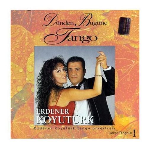 Türkçe Tangolar 1 / Dünden Bugüne Tango