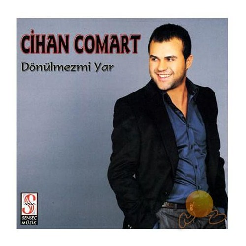 Cihan Comart - Dönülmezmi Yar