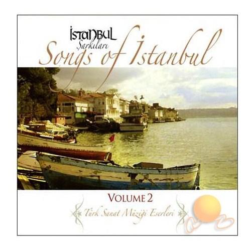 İstanbul Şarkıları - Songs Of İstanbul Volume 2