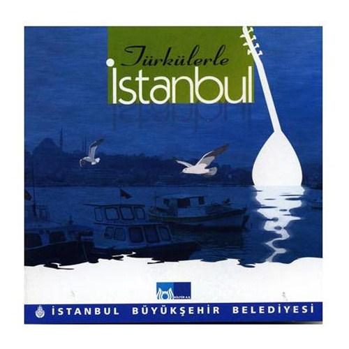 Türkülerle İstanbul