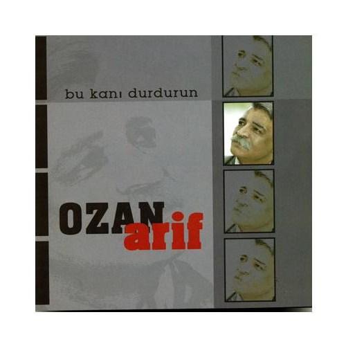 Ozan Arif - Bu Kanı Durdurun