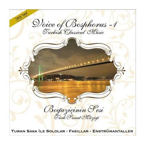 Turan Saka 1 / Boğaziçinin Sesi - Voice Of Bosphorus