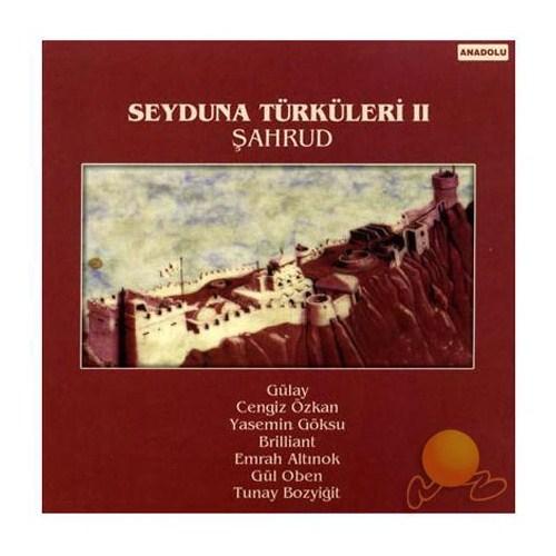 Şahrud & Seyduna Türküleri 2