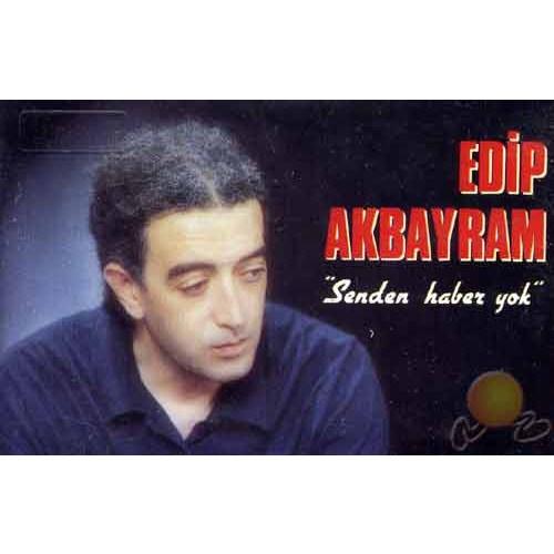 Senden Haber Yok - Edip Akbayram (cd)