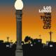 Los Lobos - The Town And The Cıty