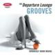 Varıous Artısts - Petrol P - The Departure Lounge : Gro