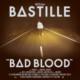 Bastılle - Bad Blood