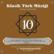 N.Atlığ / K.B. Devlet Ktm - Klasik Türk Müziği 10