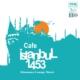 Cafe İstanbul - Cafe İstanbul 1453
