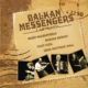 Balkan Messengers - Labyrınth