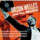 Warner Original Soundtrack - Orson Wells & The Music
