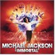 Michael Jackson – Immortal