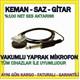 Yaprak Mikrofon Vakumlu Gitar-Saz İçin Esm10