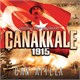Can Atilla - Çanakkale 1915 - Orjinal Film Müzikleri