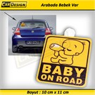 CRD BABY ON ROAD Vantuzlu (Arabada Bebek var)