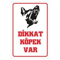 Stickermarket Dikkat Köpek Var Tabela
