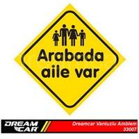Dreamcar Vantuzlu Amblem ''ARABADA AİLE VAR'' (Cam Yüzeylere Yapıştırılabilir.) 3300753.