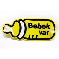 "Z tech ""Bebek Var "" Biberon Pleksi Sticker 19x8 cm"