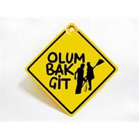 "Z tech ""Olum Bak Git Pleksi Sticker 11x11cm"