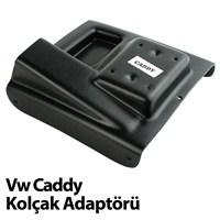 Volkswagen Caddy Kolçak Adaptörü