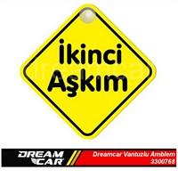 Dreamcar Vantuzlu Amblem ''İkinci Aşkım'' (Pürüzsüz tüm yüzeylere yapıştırılabilir.) 3300768